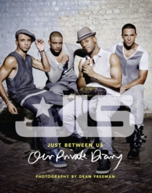 JLS: Just Between Us : Our Private Diary, Hardback Book