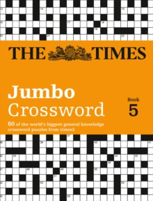 Times 2 Jumbo Crossword Book 5 : 60 of the World's Biggest Puzzles from the Times 2, Paperback Book