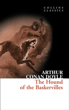 The Hound of the Baskervilles : A Sherlock Holmes Adventure, Paperback Book