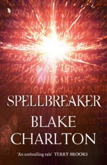 Spellbreaker : Book 3 of the Spellwright Trilogy, Paperback Book