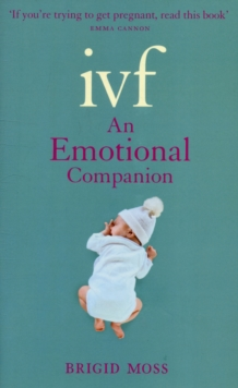 IVF : An Emotional Companion, Paperback Book