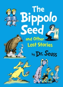 The Bippolo Seed and Other Lost Stories, Hardback Book