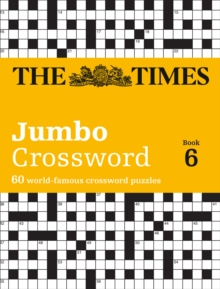 Times 2 Jumbo Crossword 6 : 60 World-Famous Crossword Puzzles, Paperback Book
