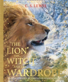 The Lion, the Witch and the Wardrobe, Hardback Book