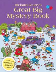 Richard Scarry's Great Big Mystery Book, Paperback Book