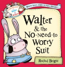 Walter and the No-Need-to-Worry Suit, Paperback Book
