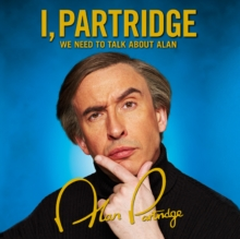 I, Partridge: We Need To Talk About Alan, CD-Audio Book