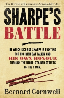 Sharpe's Battle : The Battle of Fuentes De OnOro, May 1811, Paperback Book