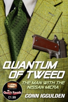 Quantum of Tweed : The Man with the Nissan Micra, Paperback Book