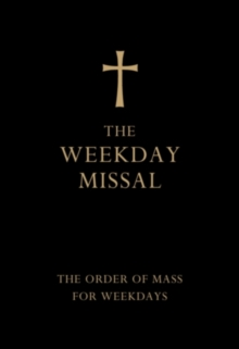The Weekday Missal (Deluxe Black Leather Gift edition) : The New Translation of the Order of Mass for Weekdays, Leather / fine binding Book