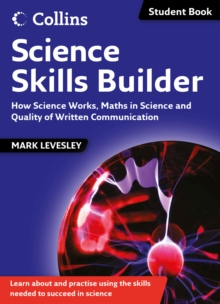 Science Skills Builder : How Science Works, Maths in Science and Quality of Written Communication, Paperback Book