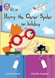 Harry the Clever Spider on Holiday : Band 08/Purple, Paperback Book