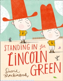 Standing in for Lincoln Green, Hardback Book
