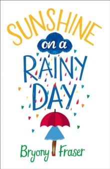 Sunshine on a Rainy Day : A Funny, Feel-Good Romantic Comedy, Paperback Book