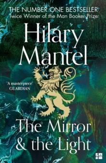 The Mirror and the Light (The Wolf Hall Trilogy, Book 3), EPUB eBook