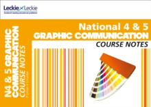 National 4/5 Graphic Communication Course Notes, Paperback Book