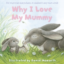 Why I Love My Mummy, Paperback Book