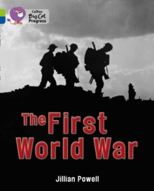 The First World War : Band 11 Lime/Band 16 Sapphire, Paperback Book