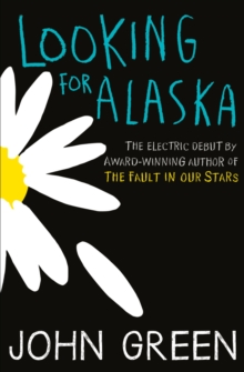 Looking For Alaska, Paperback / softback Book