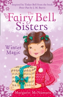 The Fairy Bell Sisters: Winter Magic, Paperback Book