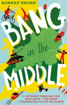 Bang in the Middle, Paperback Book