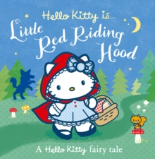 Hello Kitty is... Little Red Riding Hood, Paperback Book
