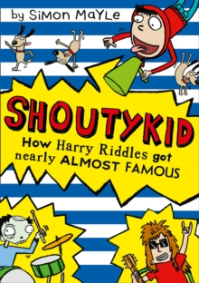 How Harry Riddles Got Nearly Almost Famous, Paperback Book