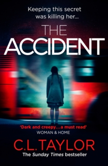 The Accident : The Bestselling Psychological Thriller, Paperback Book