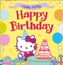 Hello Kitty: Happy Birthday!, Paperback Book