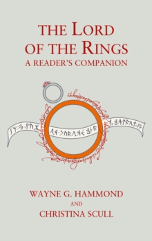 The Lord of the Rings: A Reader's Companion, Hardback Book