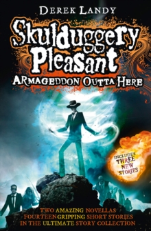 Armageddon Outta Here - The World of Skulduggery Pleasant, Paperback Book