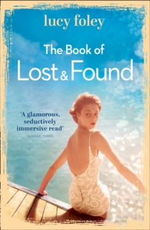 The Book of Lost and Found : Sweeping, Captivating, Perfect Summer Reading, Paperback Book