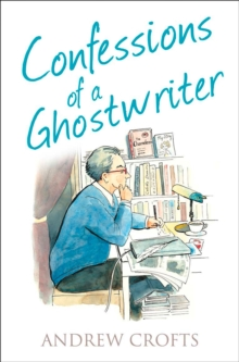 Confessions of a Ghostwriter, Paperback Book