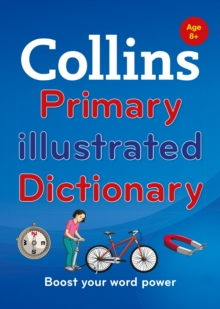 Collins Primary Illustrated Dictionary : Boost Your Word Power, for Age 8+, Paperback Book