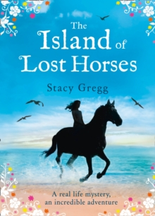 The Island of Lost Horses, Hardback Book