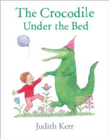 The Crocodile Under the Bed, Hardback Book
