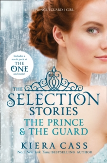 The Selection Stories: The Prince and The Guard, Paperback Book