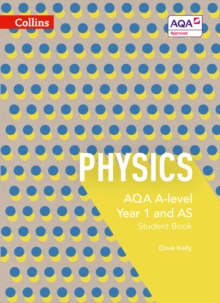 AQA A Level Physics Year 1 and AS Student Book, Paperback Book