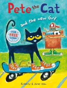 Pete the Cat and the New Guy, Paperback Book