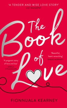 The Book of Love : The Emotional Epic Love Story by the Irish Times Bestseller, Paperback / softback Book
