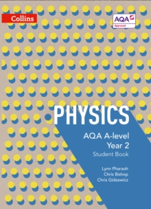 AQA A-Level Physics Year 2 Student Book, Paperback Book