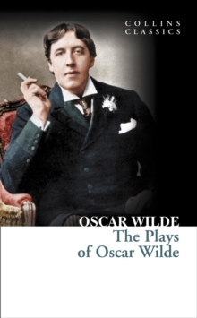 The Plays of Oscar Wilde, Paperback Book