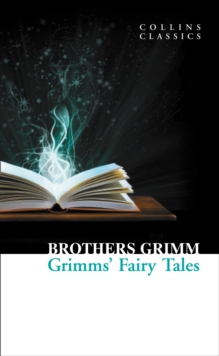Grimms' Fairy Tales, Paperback Book