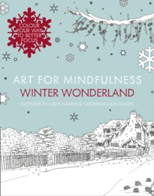 Art for Mindfulness: Winter Wonderland, Paperback Book