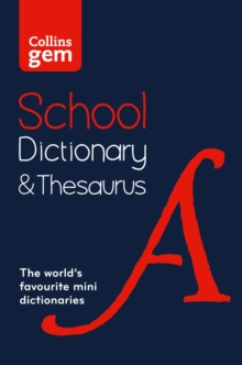 Collins Gem School Dictionary & Thesaurus : Trusted Support for Learning, in a Mini-Format, Paperback Book