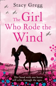 The Girl Who Rode the Wind, Hardback Book