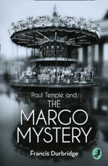 Paul Temple and the Margo Mystery, Paperback Book