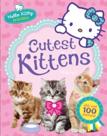 Hello Kitty's Cutest Kittens, Paperback Book