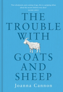 The Trouble with Goats and Sheep, Hardback Book