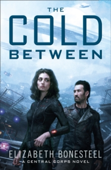 The Cold Between, Paperback Book
